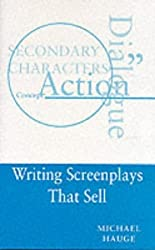 Writing Screenplays That Sell (The way to write) by Michael Hauge (1989-05-04)