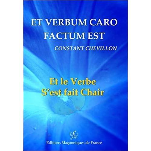 Et verbum caro factum est - Et le Verbe S'est fait Chair