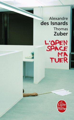 L'open-space m'a tuer