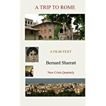 A Trip to Rome: A film-text