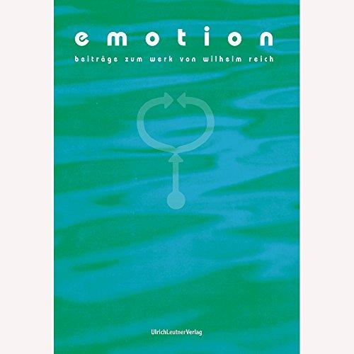 Emotion - Beiträge zum Werk von Wilhelm Reich: Thema: Selbstregulation