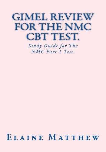 Gimel Review for the Nmc Cbt Test: The Nmc Part 1 Test