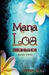 [ Mana Loa 2: Seelenbande Rose, Astrid ( Author ) ] { Paperback } 2014