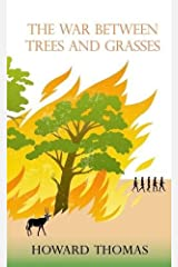 The War Between Trees and Grasses Paperback
