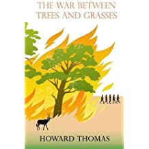 The War Between Trees and Grasses