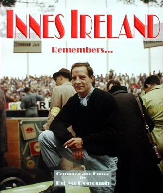 Innes Ireland Remembers... por Innes Ireland