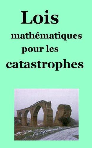 Lois mathématiques pour les catastrophes pdf epub