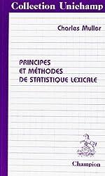Principes et méthodes de statistique lexicale