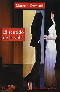 Sentido De La Vida par Marcelo Damiani