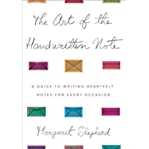 The Art of the Handwritten Note: A Guide to Reclaiming Civilized Communication (English Edition)