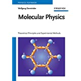 Molecular Physics: Theoretical Principles and Experimental Methods (Physics Textbook)