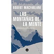 Las montañas de la mente: Historia de una fascinación