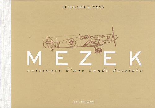 Mezek - carnets de croquis (luxe) - tome 0 - Mezek - Naissance d'une bande dessinée