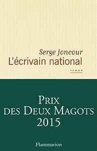 vignette de 'L'écrivain national (Serge Joncour)'