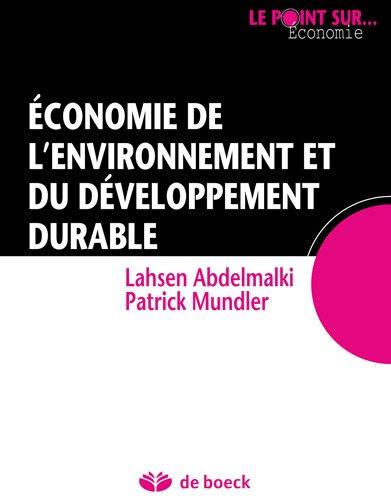 Economie de l'environnement et du développement durable par Lahsen Abdelmalki