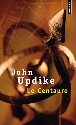 Le Centaure par John Updike