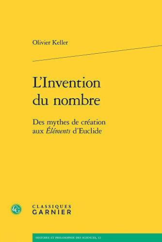 L'invention du nombre : Des mythes de création aux Eléments d'Euclide