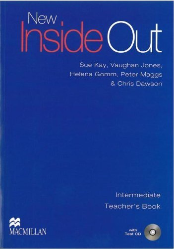 New Inside Out Intermediate: Teachers Book and Test CD by Sue Kay (2009-02-24)