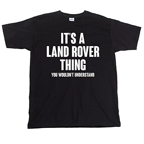 its-a-land-rover-thing-you-wouldnt-understand-funny-mens-t-shirt-black-l