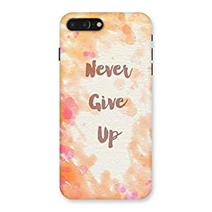 NEO WORLD Remarkable Never Giveup Art Back Case Cover for iPhone 7 Plus