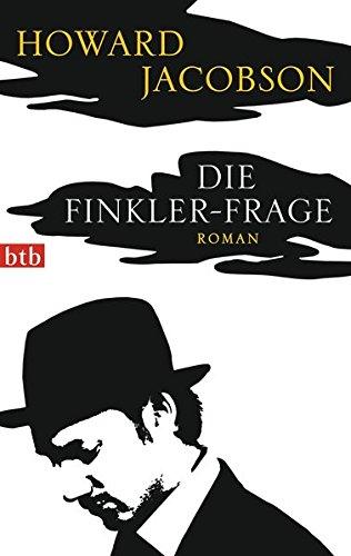 Buchseite und Rezensionen zu 'Die Finkler-Frage: Roman' von Howard Jacobson