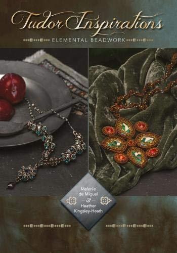 Tudor Inspirations: Elemental beadwork
