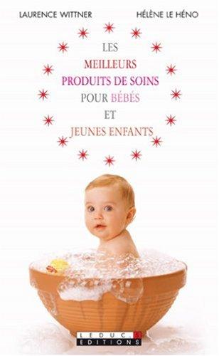 Les meilleurs produits de soins pour Bébés et Jeunes enfants