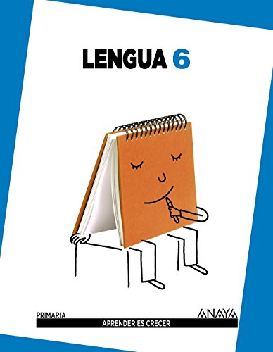 Lengua 6. (Aprender es crecer)