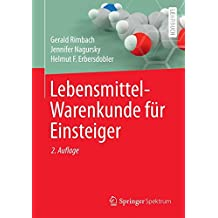 Lebensmittel-Warenkunde für Einsteiger (Springer-Lehrbuch)