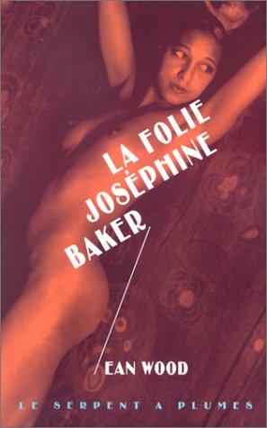 La Folie Joséphine Baker par Ean Wood