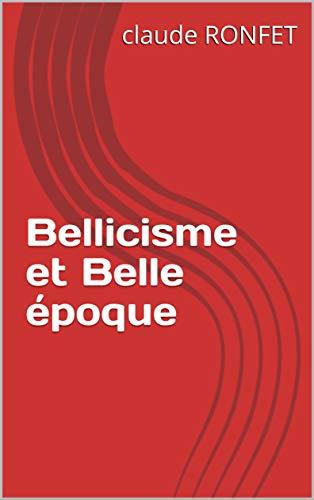 Bellicisme Belle époque