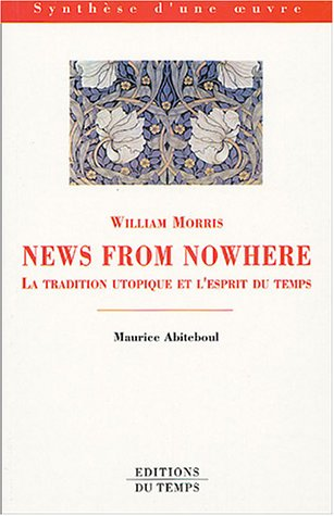 William Morris, News from Nowhere : Texte et contexte : La tradition utopique et l'esprit du temps