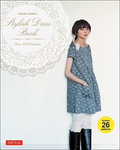 Full Dress (Stylish Dress Book: Wear with Freedom)