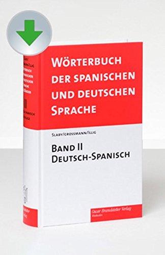 Diccionario de las Lenguas Española y Alemana /Wörterbuch der spanischen und deutschen Sprache: Diccionario de las Lenguas Española y Alemana ... y alemana: Deutsch-Spanisch/Espanol-Alemán