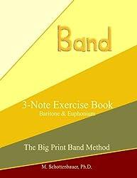 3-Note Exercise Book:  Baritone & Euphonium