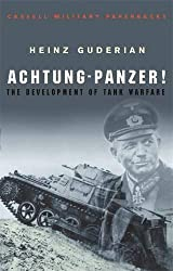 Achtung Panzer!: The Development of Tank Warfare (CASSELL MILITARY PAPERBACKS)
