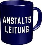 Tasse Fun Kaffeebecher Anstaltsleitung