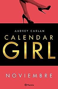 Calendar Girl. Noviembre par Audrey Carlan