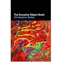 [(The Evocative Object World)] [Author: Christopher Bollas] published on (January, 2009)
