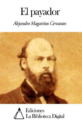 El payador por Alejandro Magariños Cervantes