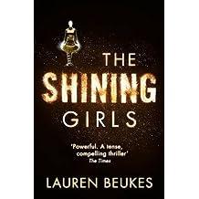 [(The Shining Girls)] [Author: Lauren Beukes] published on (September, 2013)