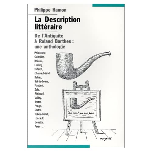 La description littéraire. De l'Antiquité à Roland Barthes : une anthologie