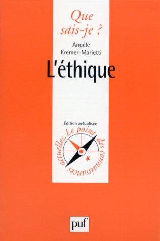 Léthique (Que sais-je) par Angèle Kremer-Marietti