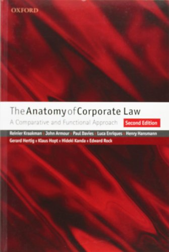 The Anatomy of Corporate Law: A Comparative and Functional Approach di Reinier Kraakman