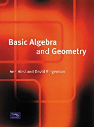 Basic Algebra and Geometry (Prentice-Hall International Series in Computer Science) (International Mathematics Series)