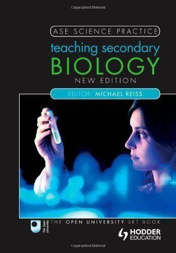 Teaching Secondary Biology (Ase Science Practice) by Reiss, Michael 2nd (second) Revised Edition (2011)