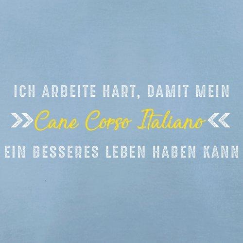 Ich arbeite hart, damit mein Cane Corso Italiano ein besseres Leben haben kann - Damen T-Shirt - 14 Farben Himmelblau