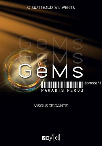 GeMs - Paradis Perdu - 1x04: Visions de Dante