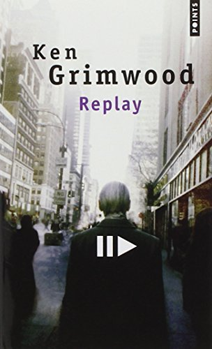 Replay (French Edition) by Grimwood Ken (1997-06-02)