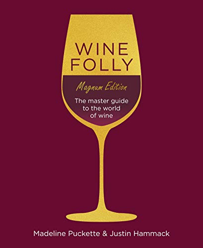 Wine Folly: Magnum Edition: The Master Guide: The Magnum Edition